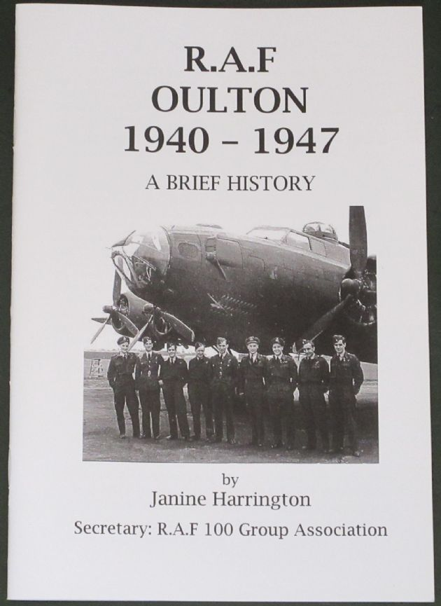 R.A.F Oulton 1940-1947, A Brief History, by Janine Harrington